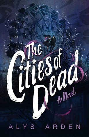 The Cities of Dead (The Casquette Girls #3)