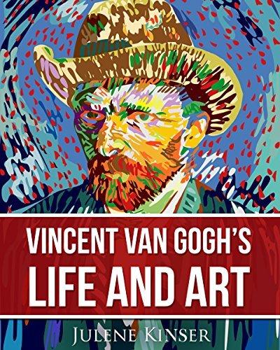 Vincent Van Gogh's Life and Art