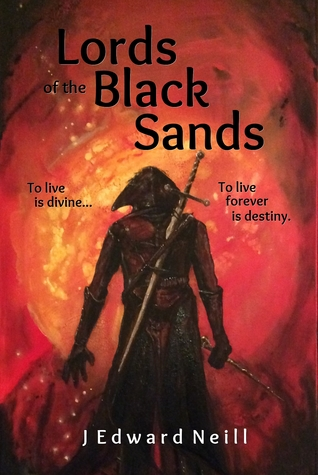 Lords of the Black Sands by J. Edward Neill