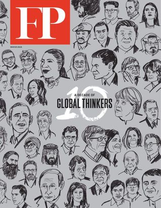 Foreign Policy, A Decade of Global Thinkers