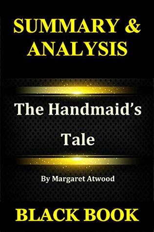 Summary & Analysis : The Handmaid's Tale By Margaret Atwood