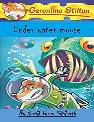 Geronimo Stilton:Under Water Mouse: The Mystery Of Mysterious Island