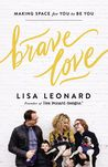 Brave Love: Making Space for You to Be You