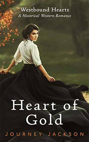 Heart of Gold (Westbound Hearts - Book 1)