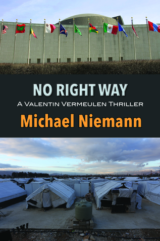 No Right Way (Valetin Vermeulen Thriller, #4)
