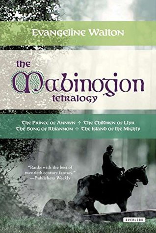 """The Mabinogion Tetralogy: """"the Prince of Annwn""""/""""the Children of Llyr"""" / """"the Song of Rhiannon"""", """"the Island of the Mighty"""""""