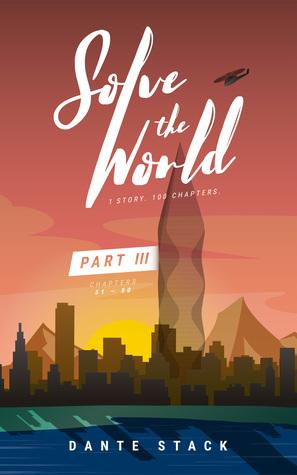 Solve the World Part Three