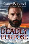 Deadly Purpose (High Sierras, #5)