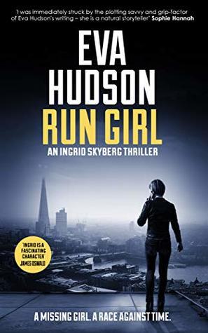 Run Girl (Ingrid Skyberg FBI Thriller, #0.5)