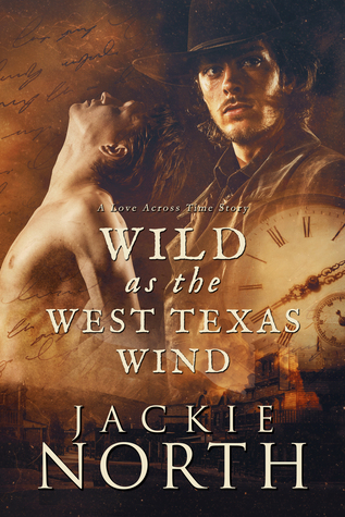 Wild as the West Texas Wind (Love Across Time, #3)