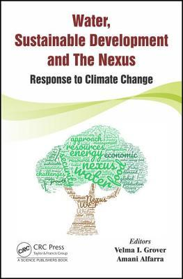 Water, Sustainable Development and the Nexus: Response to Climate Change