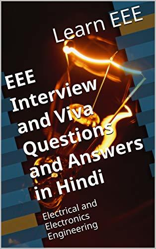EEE Interview and Viva Questions and Answers in Hindi: Electrical and Electronics Engineering (Learneee1 Book 965078901)
