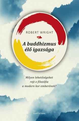A buddhizmus élő igazsága