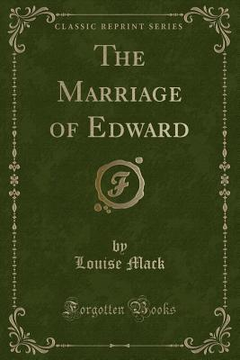 The Marriage of Edward