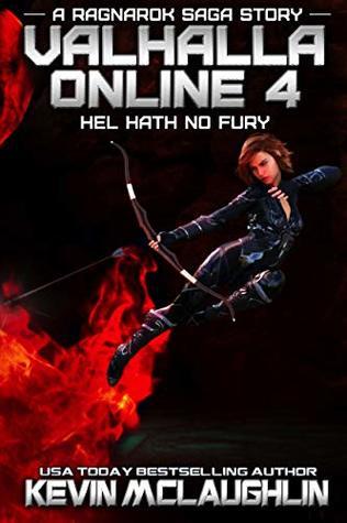 Hel Hath No Fury (Valhalla Online, #4)