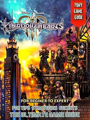 Kingdom Hearts 3 Guide and Walkthrough