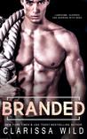 Branded (Savage Men, #4)
