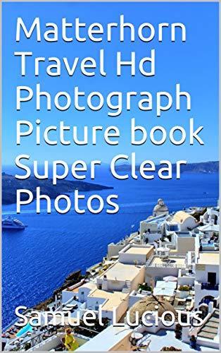 Matterhorn Travel Hd Photograph Picture book Super Clear Photos