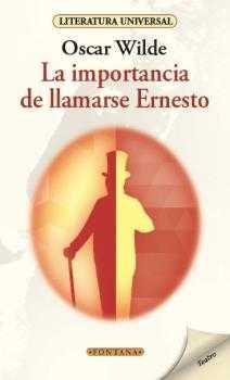 La importancia de llamarse Ernesto (Fontana)