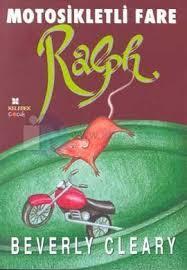 Motosikletli Fare Ralph  (Ralph S. Mouse, #1)