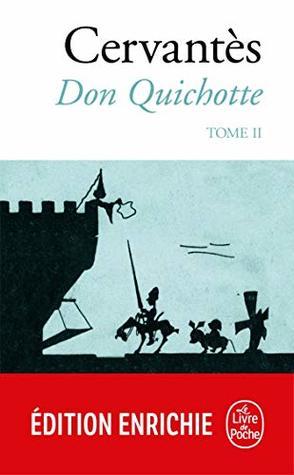 Don Quichotte (Don Quichotte, Tome 2) (Classiques)