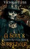 A Soul's Surrender (The Voodoo Revival #2)