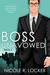 Boss Unavowed