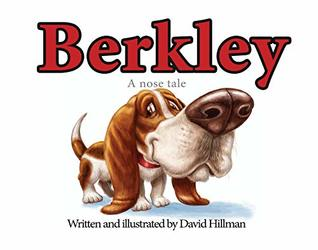 Berkley, A Nose Tale
