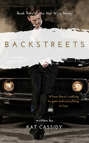 Backstreets (Hot Wire #2)