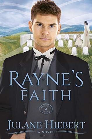 Rayne's Faith (Another Spring Book 2)