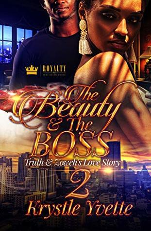 The Beauty & The Boss 2: Truth & Zoweh's Love Story