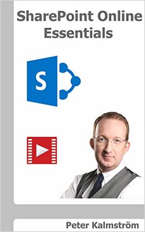 SharePoint Online Essentials: What all users should know about SharePoint Online