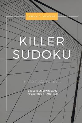 Killer Sudoku: Hard Puzzles Level, Big Screen Brain Game, Pocket Book Handheld, Large Print, 1 Game Per Page