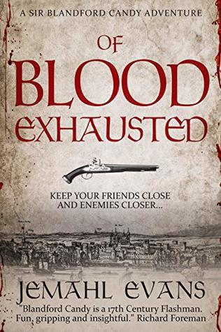 Of Blood Exhausted by Jemahl Evans