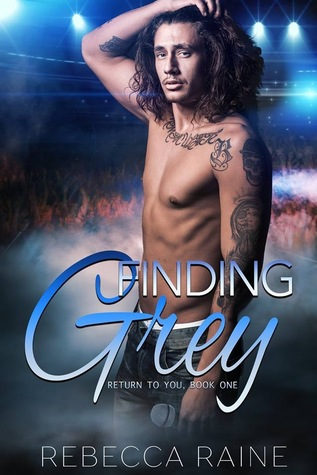 Finding-Grey-Gay-Rock-Star-Romance-Return-to-You-Book-1-by-Rebecca-Raine