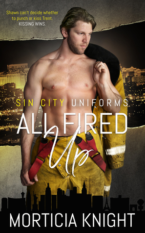 All Fired Up (Sin City Uniforms, #1)