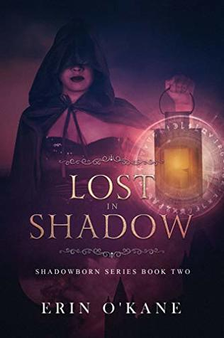 Lost in Shadow by Erin O'Kane