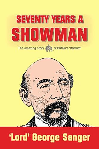 Seventy Years a Showman : New Edition