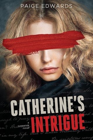 Catherine's Intrigue by Paige Edwards