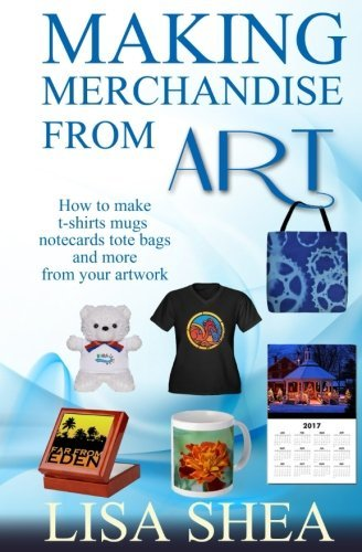 Making Merchandise From Art - How to make t-shirts mugs notecards tote bags and