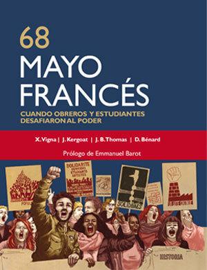 68, Mayo Francés: Cuando obreros y estudiantes desafiaron al poder