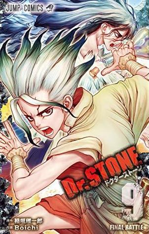 Dr.STONE 9 (Dr. Stone, #9)