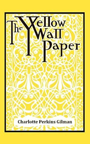 The Yellow Wallpaper: Annotated