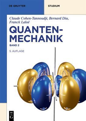 Quantenmechanik: Band 2