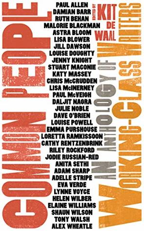 Common People: An Anthology of Working Class Writers
