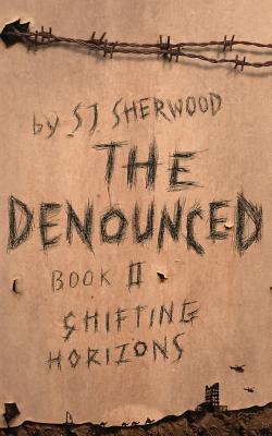 Shifting Horizons (The Denounced Series #2)