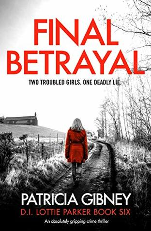 Final Betrayal by Patricia Gibney