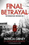 Final Betrayal (Detective Lottie Parker, #6)