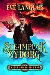 Steampunk Cyborg (Mecha Origin, #1)