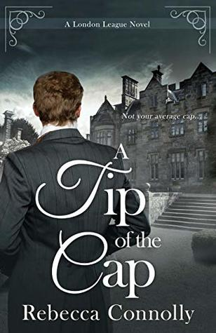 A Tip of the Cap (London League, Book 3)